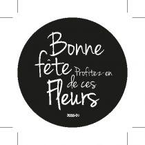 """Etiquettes Voeux \""""Bonne Fête profitez de ces fleurs\"""""""